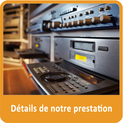 details prestation numerisation transfert cassettes video orange